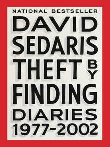 Title details for Theft by Finding by David Sedaris