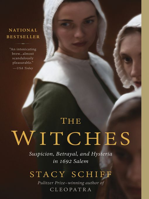 Title details for The Witches by Stacy Schiff