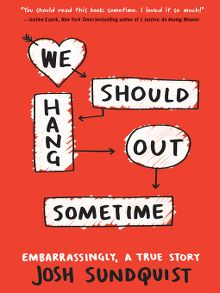 We Should Hang Out Sometime - ebook