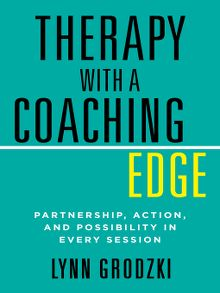 Available now nonfiction psychology national library board therapy with a coaching edge fandeluxe Choice Image