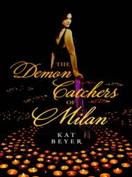 If youre interested in youre so sweet you may also like the demon catchers of milan ebook fandeluxe Epub