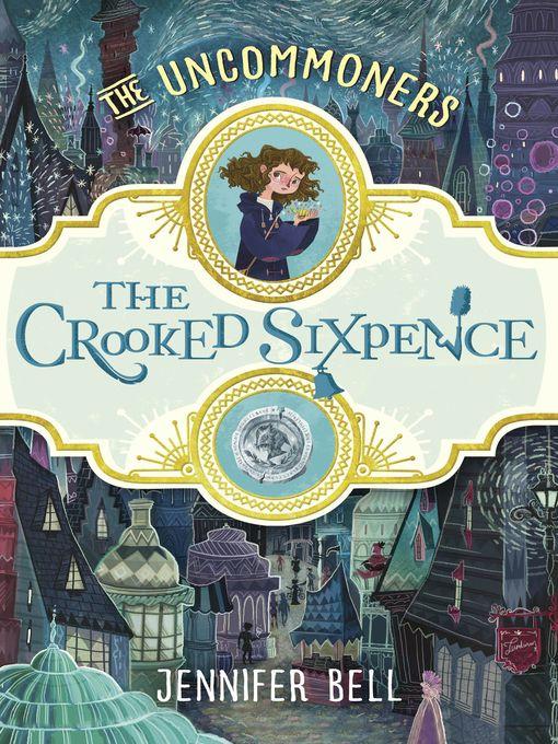 The Crooked Sixpence - e-bog