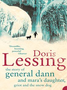 Search results for doris lessing christchurch city libraries the story of general dann and maras daughter griot and the snow dog ebook fandeluxe Document