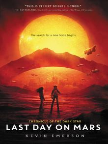 last day on mars by kevin emerson