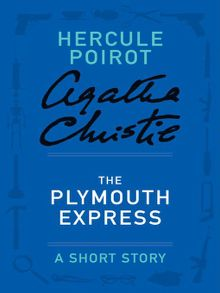 Search results for agatha christie austin public library overdrive the plymouth express ebook fandeluxe Ebook collections