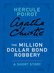 Search results for agatha christie austin public library overdrive the million dollar bond robbery ebook fandeluxe Ebook collections