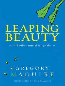 Search results for gregory maguire los angeles public library leaping beauty ebook fandeluxe Ebook collections