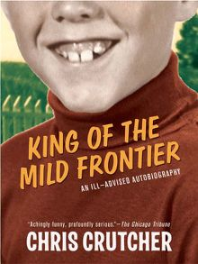 Search results for chris crutcher finger lakes library system king of the mild frontier fandeluxe Document