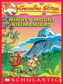 Kids geronimos valentine national library board singapore mighty mount kilimanjaro fandeluxe Image collections