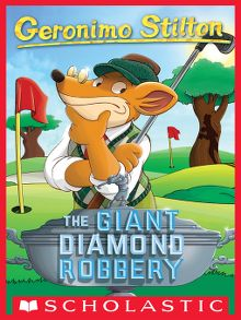 Search results for geronimo stilton ottawa public library overdrive the giant diamond robbery ebook fandeluxe Gallery