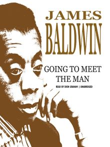 going to meet the man james baldwin full text