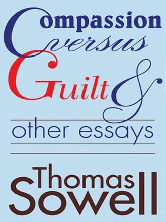 compassion vs guilt other essays Free shipping on qualifying offers a columnist for the scripps-howard news service has compiled several of his short essays written for the common reader into a collection.