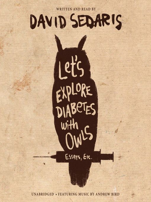 Title details for Let's Explore Diabetes with Owls by David Sedaris