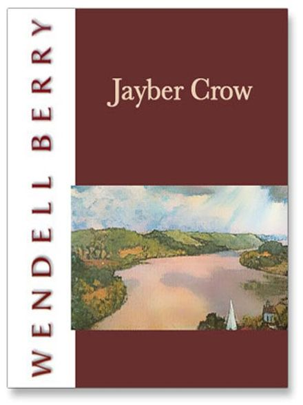 jayber crow Overview from the simple setting of his own barber shop, jayber crow, orphan, seminarian, and native of port william, recalls his life and the life of his community as it spends itself in the middle of the twentieth century.