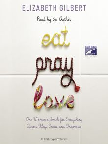 Eat, Pray, Love - Audiobook