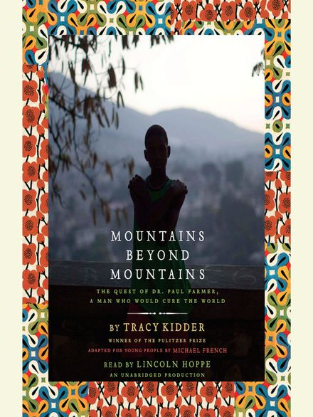 mountains beyond mountains by tracy kidder essay If searching for the book the soul of a new machine by tracy kidder in pdf form, then you've come to faithful site  mountains beyond mountains: the soul of a new machine - wikipedia, the free  `the soul of a new machine' is a landmark journalistic book-length essay by then `atlantic monthly' writer, tracy kidder exploring the development.