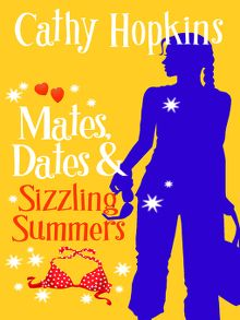 Search results for cathy hopkins london libraries consortium mates dates and sizzling summers ebook fandeluxe Document