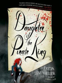 Daughter of the Pirate King Series, Book 1 - Audiobook