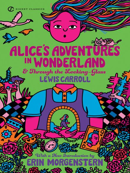 alices adventures in wonderland and through the looking glass essay Alice's adventures in wonderland & through the looking-glass, lewis carroll through the looking-glass, and what alice found there (1871) is a novel by lewis carroll (charles lutwidge dodgson), the sequel to alice's adventures in wonderland (1865.