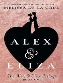 Alex and Eliza, A Love Story - ebook
