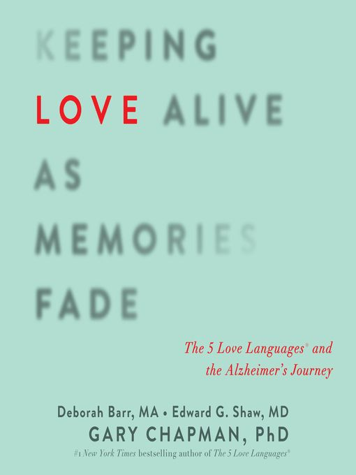 Keeping Love Alive as Memories Fade - Audiobook