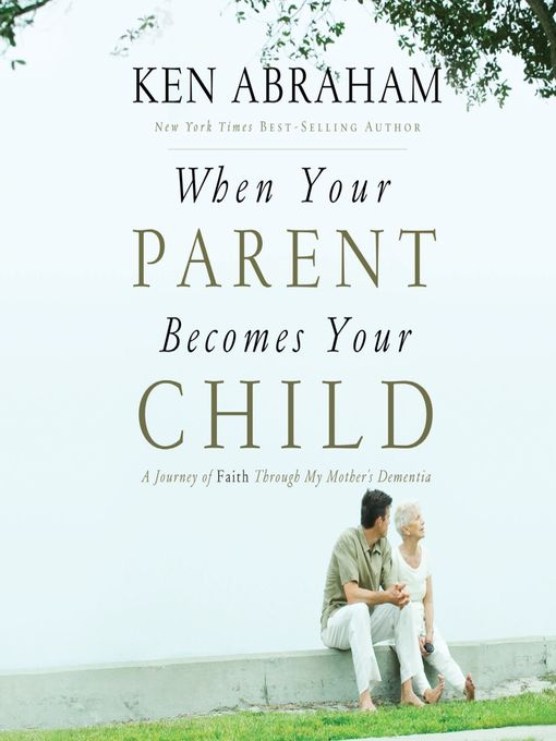 When Your Parent Becomes Your Child - Audiobook