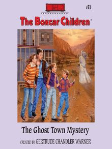 The boxcar children sunflower elibrary overdrive the ghost town mystery audiobook fandeluxe Document