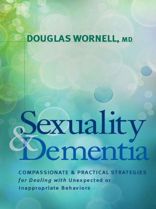 Sexuality and Dementia - eBook