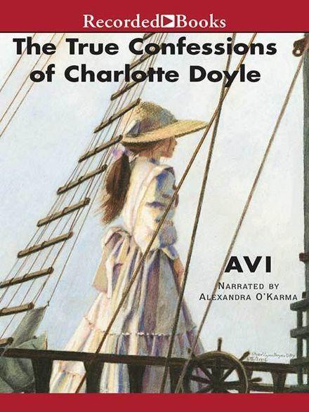 the true confessions of charlet doyle The true confessions of charlotte doyle è un film di genere avventura del 2009, diretto da danny de vito, con morgan freeman e pierce brosnan.