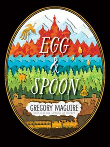 Search results for gregory maguire montanalibrary2go overdrive egg spoon ebook fandeluxe Ebook collections