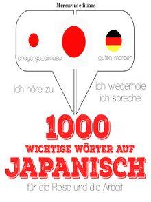 1000 Wichtige Wörter Auf Japanisch Für Die Reise Und Die