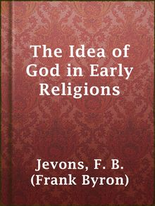 an overview of the celtic religion and the concept of god in early civilizations This movement was a cultural transformation based on rationalism, empiricism, and an amorphous concept of freedom found in the influential writings of figures.