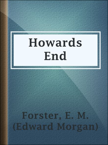 forster howards end essay Forster's themes in howards end are many and varied most important is the antagonism among the classes in edwardian england chicago: university of chicago press, 1986 [in the following essay, feltes examines the ways in which forster's narrative strategy in howards end reflects the history of.