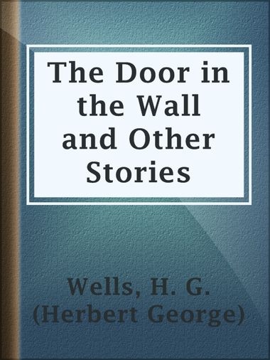 the door in the wall summary 2018-10-11  the door in the wall summary & study guide includes detailed chapter summaries and analysis, quotes, character descriptions, themes, and more.