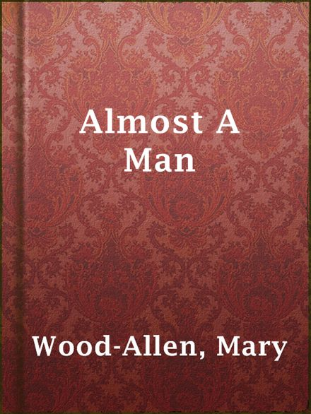 almost a man Published: mon, 5 dec 2016 the man who was almost a man by richard wright, is a coming of age story that also showcases the main character, dave saunders, struggle with poverty and racism as well as his struggle to gain power.