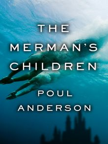 Search results for poul anderson hamilton public library overdrive the mermans children ebook fandeluxe PDF