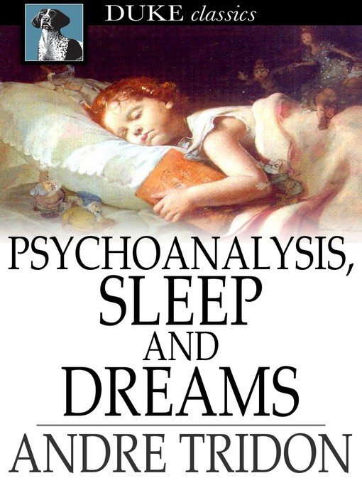 """Psychoanalysis, Sleep and Dreams"" (ebook) cover"