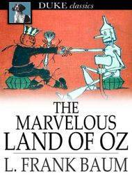 If youre interested in youre so sweet you may also like the marvelous land of oz ebook fandeluxe Epub