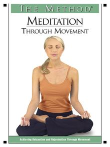 The Method: Meditation Through Movement - Video