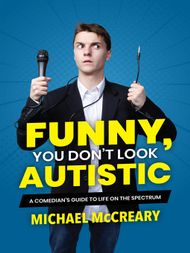 Funny, You Don't Look Autistic - ebook