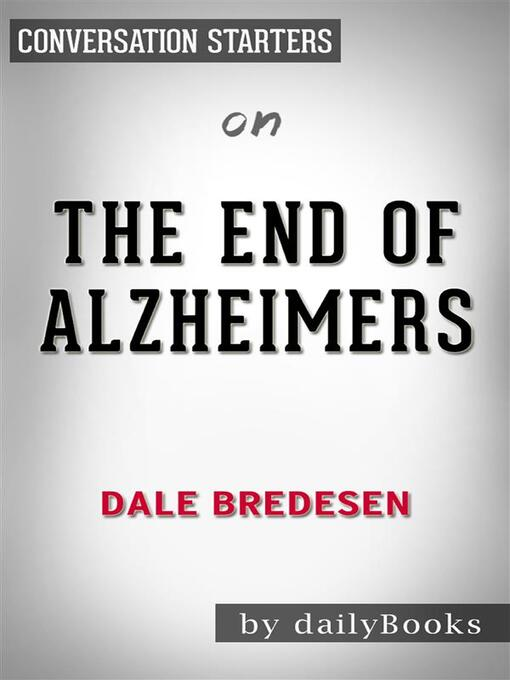 The End of Alzheimer's--by Dr. Dale E. Bredesen  - eBook
