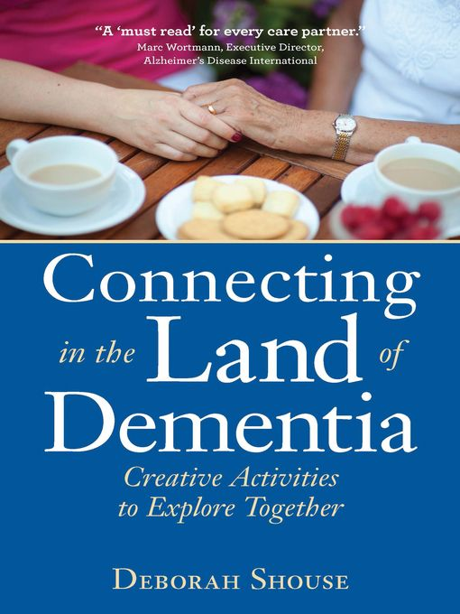 Connecting in the Land of Dementia - eBook