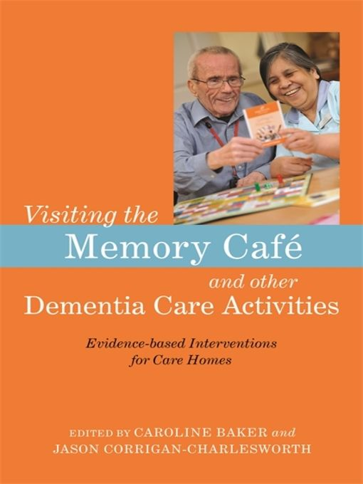 Visiting the Memory Café and other Dementia Care Activities - eBook