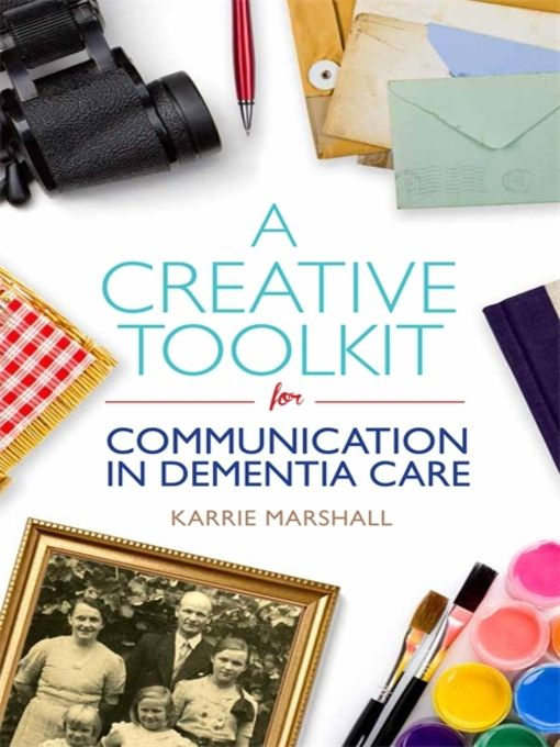 A Creative Toolkit for Communication in Dementia Care - eBook