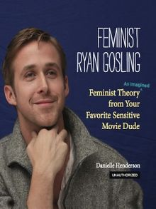 Try something different bibliomation inc overdrive feminist ryan gosling ebook fandeluxe Epub
