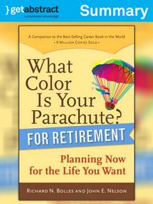 Available now search results for richard n bolles national what color is your parachute for retirement summary fandeluxe Image collections