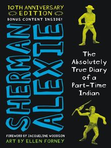 The Absolutely True Diary of a Part-Time Indian - ebook