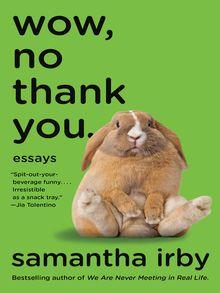 Wow, No Thank You. - ebook