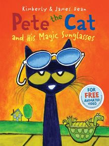Pete the Cat and His Magic Sunglasses book cover