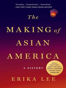 The Making of Asian America - ebook